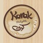 Karak Delights